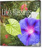 Lifes Blessings Canvas Print
