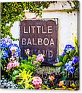 Little Balboa Island Sign In Newport Beach California Canvas Print