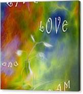 Live Love And Dream Canvas Print