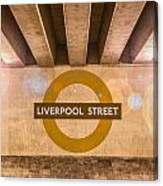 Liverpool Street Underground Canvas Print