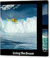 Living The Dream With Caption Canvas Print