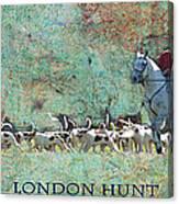 London Hunt Canvas Print