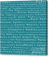 London In Words Teal Canvas Print