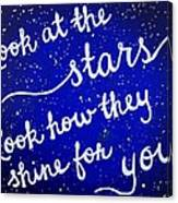 Look At The Stars Quote Painting Canvas Print