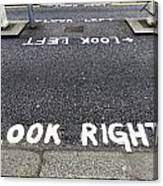 Look Right Warning Canvas Print