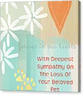 Loss Of Beloved Pet Card Canvas Print