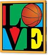 Love Basketball Canvas Print