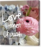 Love Honor Cherish Canvas Print