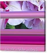 Love Thy Neighbor - Petunias And Verse Canvas Print