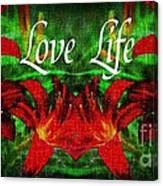 Love Life Mirrored Lilies Canvas Print