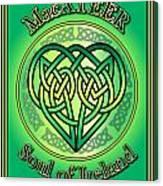 Macateer Soul Of Ireland Canvas Print