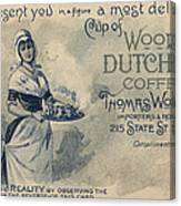 Maid Serving Coffee Advertisement For Woods Duchess Coffee Boston  Canvas Print