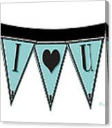 Pennant Deco Blues Streamer Sign I Love You Canvas Print