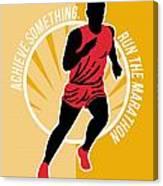 Marathon Achieve Something Poster Retro Canvas Print