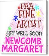 Margaret Get Well Soon Canvas Print