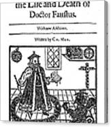Marlowes Doctor Faustus Canvas Print