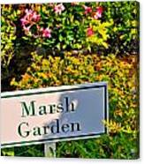 Marsh Garden Sign And Flowers Canvas Print