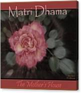 Matri Dhama Rose Design Canvas Print