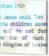 Matthew 19 Canvas Print