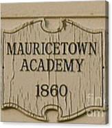 Mauricetown Academy Sign  Canvas Print