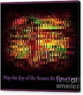 May The Joy Of The Season Be Upon You - Christmas Lights - Holiday And Christmas Card Canvas Print