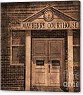 Mayberry Courthouse Canvas Print