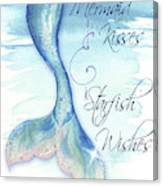 Mermaid Tail I (kisses And Wishes) Canvas Print