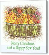 Merry Christmas And A Happy New Year - Fruit And Flowers In The Snow - Holiday And Christmas Card Canvas Print