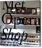 Met Opera Shop Canvas Print