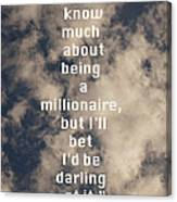 Millionaire Canvas Print