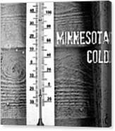 Minnesota Cold Canvas Print
