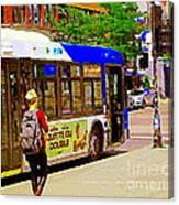 Montreal Bus Scenes Catching The 97 Bus Pontiac Corner Mont Royal Urban Montreal Art Carole Spandau Canvas Print