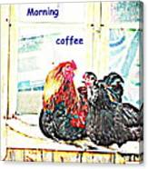 I Love My Morning Coffee Time With My Darling  Canvas Print