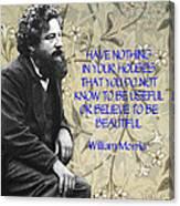 Morris Quotation About Art Canvas Print
