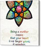 Mother Mom Art - Wandering Heart - By Sharon Cummings Canvas Print