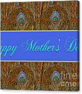 Mothers' Day With Peacock Feathers Canvas Print