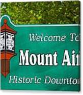 Mount Airy Sign Nc Canvas Print