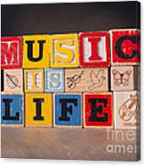Music Is Life Canvas Print