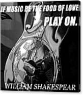 Music The Food Of Love Canvas Print