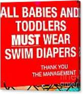 Must Wear Swim Diapers Canvas Print