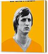My Cruijff Soccer Legend Poster Canvas Print