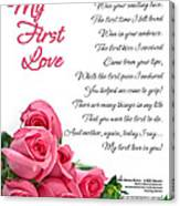 My First Love Poetry Art  Canvas Print