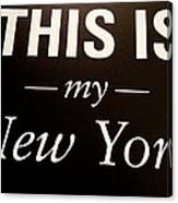 My New York Canvas Print
