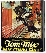 My Own Pal, Center Tom Mix, 1926, Tm Canvas Print