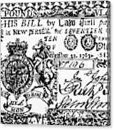 New Jersey Banknote, 1763 Canvas Print