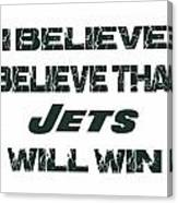 New York Jets I Believe Canvas Print