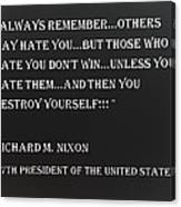 Nixon Quote In Negative Canvas Print