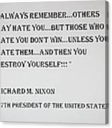 Nixon Quote  Canvas Print