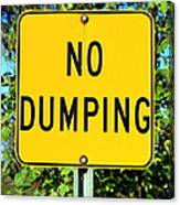 No Dumping Sign Canvas Print
