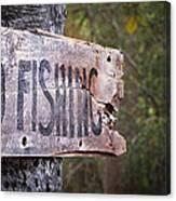 No Fishing Canvas Print